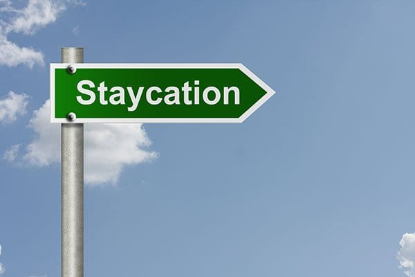 An Affordable Way to Vacation: Staycations!